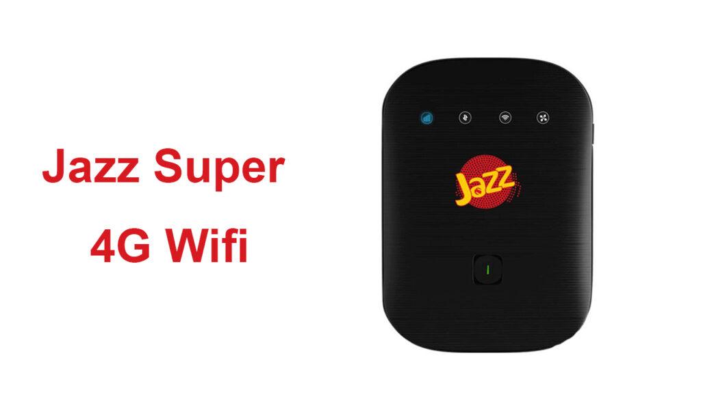 Jazz Internet Device Price in Pakistan 2021 - Jazz Super 4G